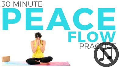 30 min Peace Flow Practice (NO MUSIC) by Sarah Beth Yoga