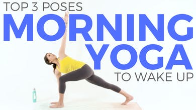 Top 3 Morning Yoga Poses to Wake Up by Sarah Beth Yoga