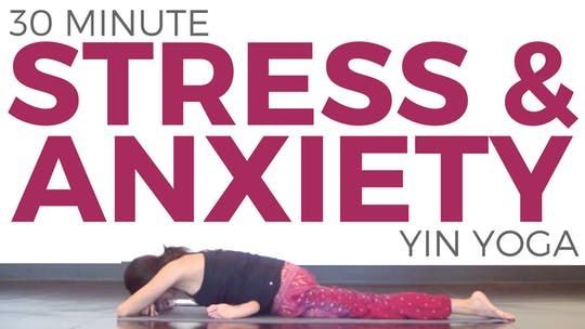 Instant Access to Yin Yoga for Stress & Anxiety by Sarah Beth Yoga, powered by Intelivideo