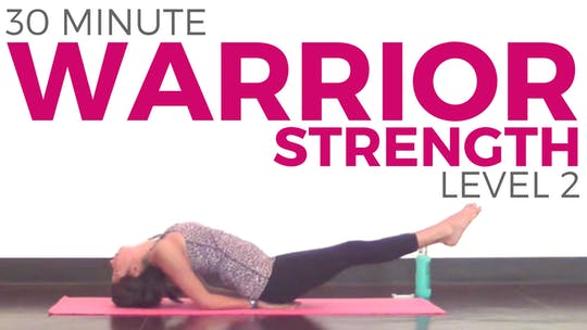 Instant Access to 30 minute Warrior Strength Yoga Practice - Level 2 by Sarah Beth Yoga, powered by Intelivideo