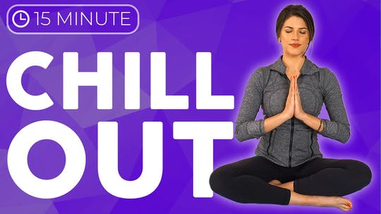 Instant Access to 15 minute Slow Yoga Stretches 💙 CHILL OUT with Intention by Sarah Beth Yoga, powered by Intelivideo
