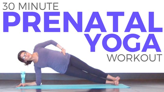Instant Access to 30 minute Prenatal Yoga Workout for Strength Flexibility by Sarah Beth Yoga, powered by Intelivideo