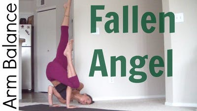 Instant Access to How to Fallen Angel Pose - Arm Balance by Sarah Beth Yoga, powered by Intelivideo
