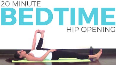 Bedtime Hip Opening for Hips & Low Back by Sarah Beth Yoga