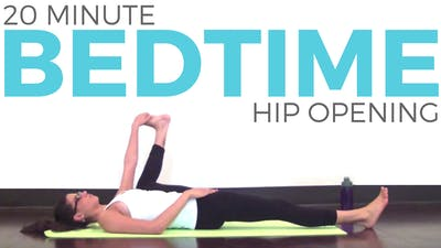Instant Access to Bedtime Hip Opening for Hips & Low Back by Sarah Beth Yoga, powered by Intelivideo