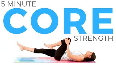 5 Minute Core Strength Routine by Sarah Beth Yoga