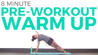 Pre Workout Warm Up by Sarah Beth Yoga