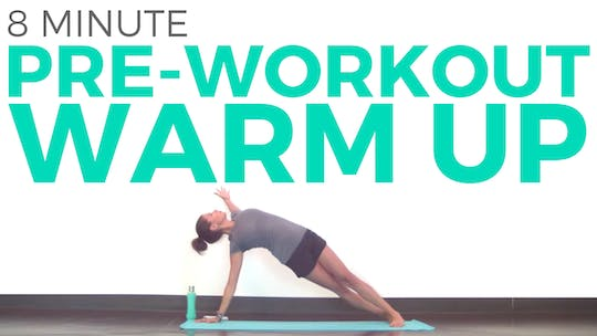 Instant Access to Pre Workout Warm Up by Sarah Beth Yoga, powered by Intelivideo