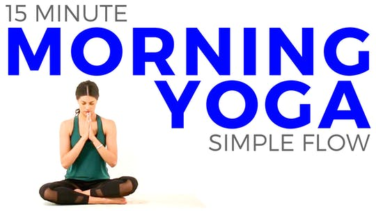 Instant Access to 15 minute Simple Morning Yoga Flow | Beginner Yoga Friendly by Sarah Beth Yoga, powered by Intelivideo