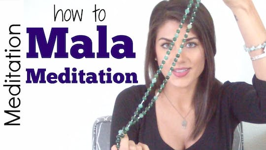 Instant Access to How to do Mala Meditation by Sarah Beth Yoga, powered by Intelivideo