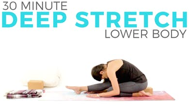 30 minute Deep Stretch Lower Body Routine by Sarah Beth Yoga