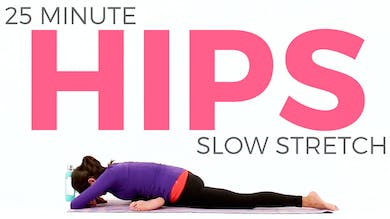 20 minute Slow Stretch Hips by Sarah Beth Yoga