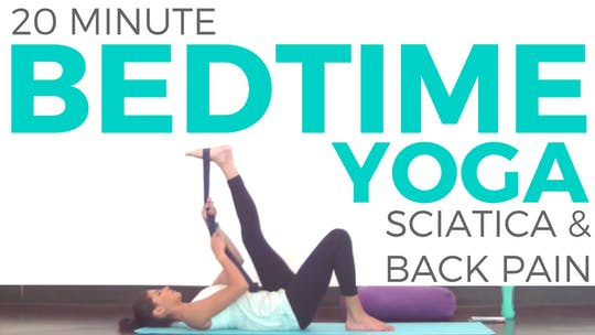 Instant Access to Bedtime Yoga for Sciatica by Sarah Beth Yoga, powered by Intelivideo