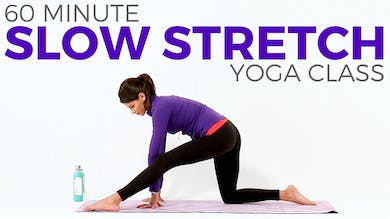 60 minute Slow Stretch Class by Sarah Beth Yoga
