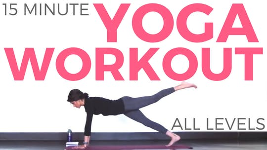Instant Access to 15 minute Power Yoga Workout by Sarah Beth Yoga, powered by Intelivideo