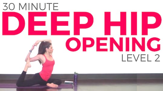 Instant Access to Deep Hip Opening Yoga - Level 2 by Sarah Beth Yoga, powered by Intelivideo
