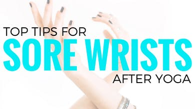 Tips for Sore Wrists by Sarah Beth Yoga