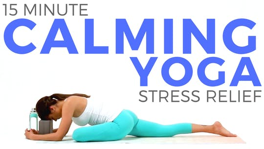 Instant Access to 15 minute Calming Yoga for Stress Relief & Flexibility by Sarah Beth Yoga, powered by Intelivideo