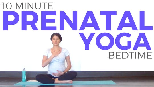 Instant Access to 10 minute Relaxing Prenatal Bedtime Routine by Sarah Beth Yoga, powered by Intelivideo