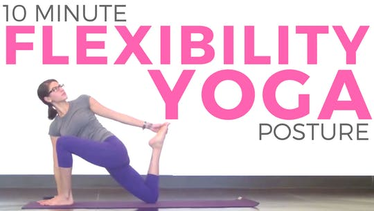 Instant Access to Yoga for Flexibility & Posture | Back Bends, Shoulders & Hip Flexors (10 minutes) by Sarah Beth Yoga, powered by Intelivideo