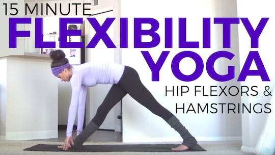 Instant Access to Yoga for Flexibility | Hip Flexors & Hamstrings by Sarah Beth Yoga, powered by Intelivideo
