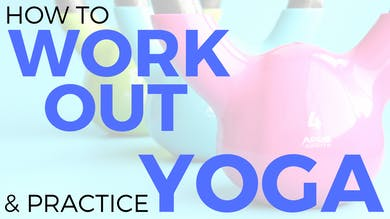 Tips for Working Out & Yoga by Sarah Beth Yoga