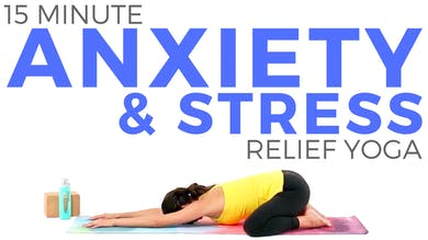 15 minute Yoga for Anxiety & Stress by Sarah Beth Yoga