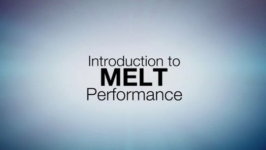 Instant Access to Introduction to MELT Performance by MELT on Demand, powered by Intelivideo
