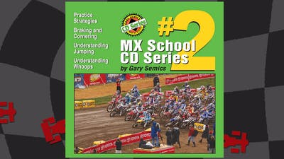 Motocross CD Series #2. Audio play in browser or mobile app. by Gary Semics MX Schools