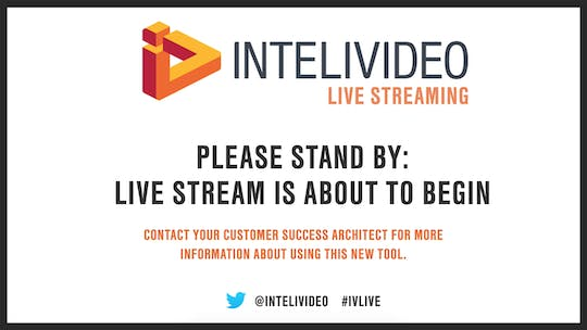 Instant Access to Live Stream Webinar August 8, 2017 by marketing, powered by Intelivideo