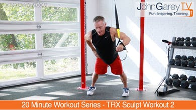 Preview for 20 Minute Workout Series - TRX Sculpt Workout 2 by John Garey TV