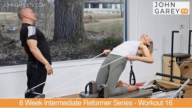 Preview for 6 Week Intermediate Reformer Series - Workout 16 by John Garey TV