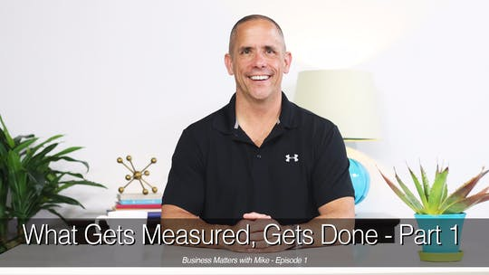 Instant Access to What Gets Measured Gets Done, Part 1 by John Garey TV, powered by Intelivideo