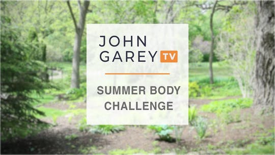 Summer Body Challenge Program by John Garey TV