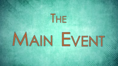 Chapter 1 - Main Event Revised by John Garey TV