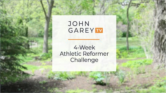4-Week Athletic Reformer Challenge by John Garey TV
