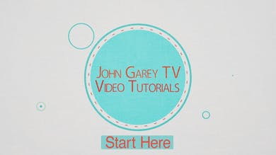 Welcome Tutorial by John Garey TV