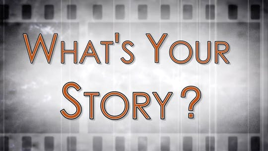 Instant Access to Chapter 4 - What's Your Story by John Garey TV, powered by Intelivideo