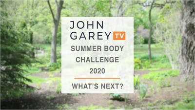 Final Summer Body Challenge Tutorial - What's Next? by John Garey TV