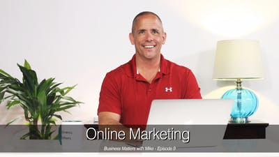 Business Matters - Online Marketing by John Garey TV