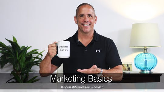 Instant Access to Business Matters - Marketing Basics by John Garey TV, powered by Intelivideo
