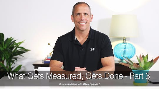 Instant Access to What Gets Measured Gets Done, Part 3 by John Garey TV, powered by Intelivideo