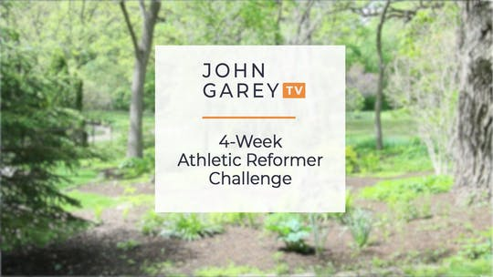 4 Week Athletic Reformer Challenge by John Garey TV