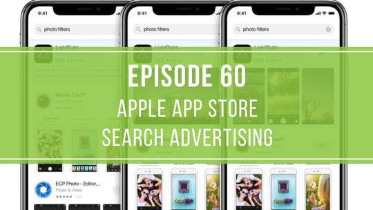 Instant Access to Episode 60: Apple App Store Search Advertising by Friday Live, powered by Intelivideo