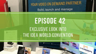Episode 42: Exclusive Look into the Idea World Convention by Friday Live
