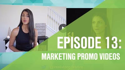 Instant Access to Episode 13: Marketing Promotion Videos by Friday Live, powered by Intelivideo