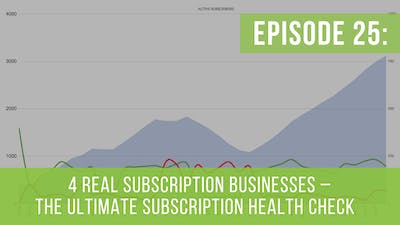 Episode 25: The Ultimate Subscription Health Check by Friday Live