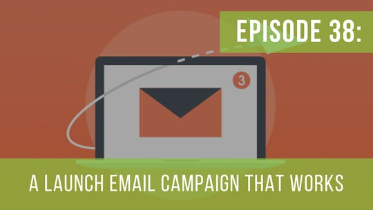 Instant Access to Episode 38: Dissecting an Email Launch Series Campaign by Friday Live, powered by Intelivideo