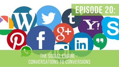 Episode 20: The Social Engine Series – Conversations to Conversions by Friday Live