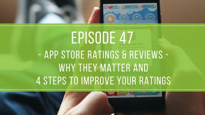 Episode 47: App Reviews & Ratings by Friday Live